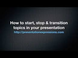 presentation expression video how to start stop transition  presentation expression video how to start stop transition your presentation topics