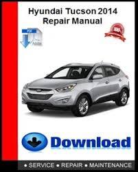 Read expert reviews on the 2014 hyundai tucson from the sources you trust. Hyundai Tucson 2014 Repair Manual Autoservicerepair
