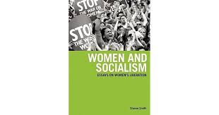 women and socialism essays on women s liberation by sharon smith