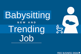 babysitting jobs babysitting new and trending job available in market