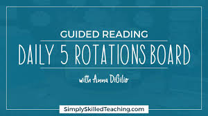 Daily 5 Rotation Chart Guided Reading Daily 5 Rotations Board