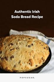 Authentic Irish Soda Bread Recipe Popsugar Food
