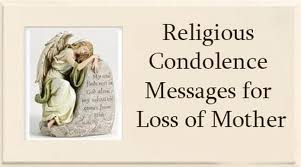 Christian Condolences Quotes Best Of Religious Condolence Messages For Loss Of Mother