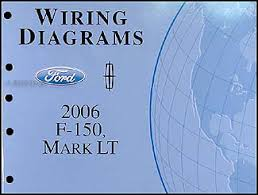 2006 ford f 150 lincoln mark lt wiring diagram manual original