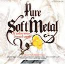 Pure Soft Metal