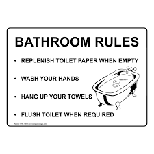 Bathroom Rules Sign Nhe 15939 Restroom Etiquette