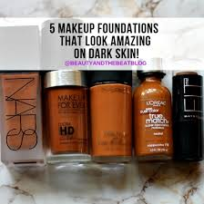 5 amazing foundations makeup for dark skin beauty and the beat