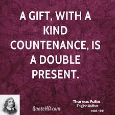 Gift Quotes Interesting Thomas Fuller Birthday Quotes QuoteHD