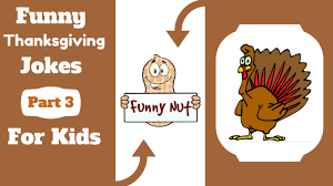 Small Picture Funny Thanksgiving Jokes For Kids Part 3 Clean Silly