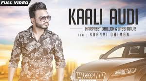 new punjabi songs kaali audi official video hd harpreet dhillon ft ji kaur you