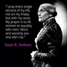 Susan B Anthony Quotes Amazing Susan B Anthony Quote About Prayer Parryz