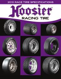 Hoosier Tyre Compound Chart Tires Designed For Champions Pdf Free Download