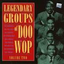 Legendary Doo Wop Groups, Vol. 2