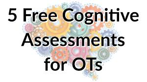 The goal of cognitive therapy: 5 Free Cognitive Assessments For Occupational Therapists Myotspot Com