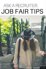 top ideas about job fair interview nails job ask a recruiter job fairs 101