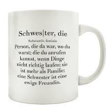Tasse Kaffeebecher Schwester Familie Spruch Geschenk Motiv