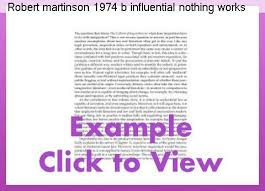 martinson nothing works robert martinson 1974 b influential nothing works essay college