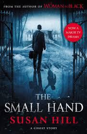 Small Hand: Hill, Susan: 9781846682407: Amazon.com: Books