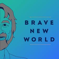 Brave New World -- hosted by Vasant Dhar