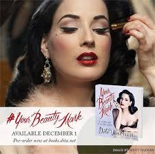 dita von teese your beauty mark