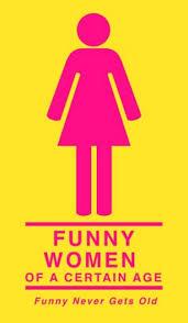 <b>Funny Women</b> of A Certain Age - The Kraine Theater, <b>New</b> York, NY
