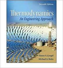Thermodynamics : An Engineering Approach, 7th Edition by Yunus ...