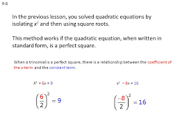9 8 in the previous lesson you solved quadratic equations by isolating x2 and