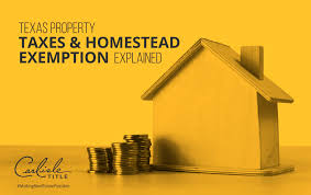texas property taxes and homestead exemption explained