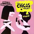 Mun2 the Chicas Project Official Soundtrack
