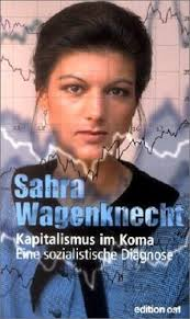 16 mai 2018 15:57 uhr. Kapitalismus Im Koma Eine Sozialistische Diagnose De Sahra Wagenknecht