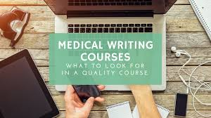 medical writing courses what to look for in a quality course medical writing courses