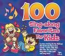 100 Sing-Along Favorites for Kids [Bonus DVD]