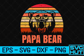 Download free svg vectors for commercial use. Papa Bear Graphic By Svg Hut Creative Fabrica