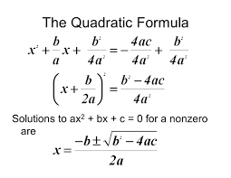 22 the quadratic formula solutions to ax2 bx c 0 for a nonzero are