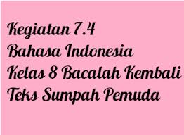 We did not find results for: Kegiatan 7 4 Bahasa Indonesia Kelas 8 Bacalah Kembali Teks Sumpah Pemuda Operator Sekolah