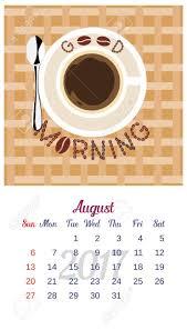 August Theme Calendar 2017 Calendar Template Of August Calendar Good Morning Theme