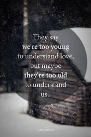 Quotes About Young Love Interesting 48 Young Quotes 48 QuotePrism