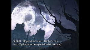 SHIHO Beyond the Wind Taishi Remix.