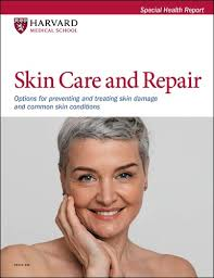 Skin Care and Repair - Harvard Health