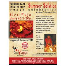 celebrate the summer solstice at urban yoga in palm springs we will be conducting a fire ceremony based on the ancient system of worship known as homa