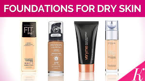 7 best foundation for dry skin in india