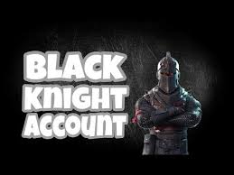 Fortnite Black Knight Account Selly Fortnite Generator Free V Bucks