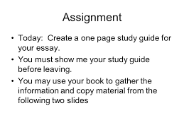 writing assignment for chapter compare and contrast essay due assignment today create a one page study guide for your essay 3 essay question compare and contrast