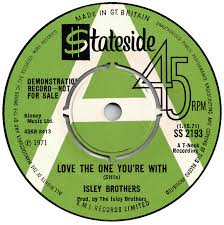 Image result for the isley brothers - love the one you're with