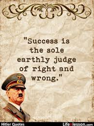 Hitler Quotes Beauteous These 48 Adolf Hitler's Quotes Will Give You All The Motivation You