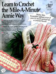 Mile A Minute Crochet Afghan Patterns Magnificent Learn To Crochet The MileAMinute Annie Way