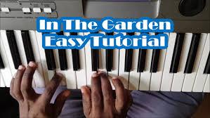 in the garden easy piano tutorial i come to the garden alone