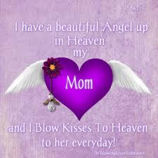 My mother in law is my Angel Missing My Loved Ones in Heaven.