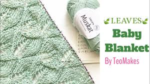 Drops Design Baby Blanket How To Knit A Baby Blanket Leaves Baby Blanket Free Pattern Teomakes