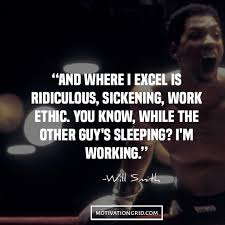 the reason why hard work is the key to success will smith quotes on hard work motivational picture image